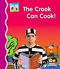 The Crook Can Cook!