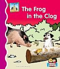 The Frog in the Clog