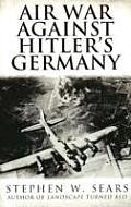 Air War Against Hitlers Germany