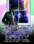 Crossing Infinity by Karen Haber
