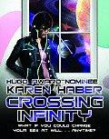 Crossing Infinity by Karen Haber