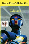 Robot City, Odyssey: A Byron Preiss Robot Mystery by Michael P. Kube-mcdowell