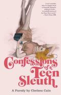 Confessions of a Teen Sleuth: A Parody Cover
