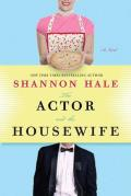 Actor & The Housewife