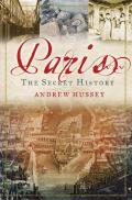 Paris: The Secret History Cover