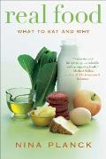 Real Food: What to Eat and Why Cover