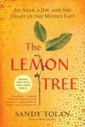 Lemon Tree : an Arab, a Jew, and the Heart of the Middle East (06 Edition)
