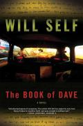 Book of Dave A Revelation of the Recent Past & the Distant Future