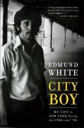City Boy: My Life in New York During the 1960s and '70s Cover