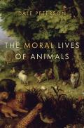Moral Lives of Animals