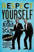 Respect Yourself Stax Records &...