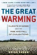 The Great Warming: Climate Change and the Rise and Fall of Civilizations Cover