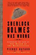 Sherlock Holmes Was Wrong    Sherlock Holmes Was Wrong