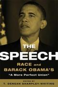 "The Speech: Race and Barack Obama's ""A More Perfect Union"" Cover"