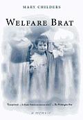 Welfare Brat: A Memoir