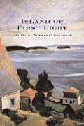 Island Of First Light A Novel