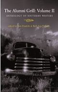 Alumni Grill Volume 2 Anthology of Southern