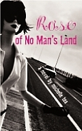 Rose Of No Mans Land