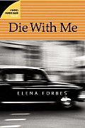 Die with Me A Barnes Murder Squad Mystery