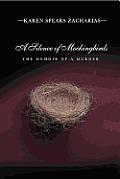 Silence of Mockingbirds The Memoir of a Murder
