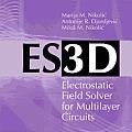 ES3D: Electrostatic Field Solver Software