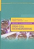 Methods in Bioengineering: Stem Cell Bioengineering