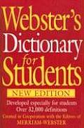 Webster's Dictionary for Students, New Edition