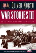 War Stories III: The Heroes Who Defeated Hitler [With DVD]