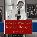 Wit & Wisdom Of Ronald Reagan by James C. Humes