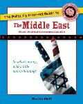 The Politically Incorrect Guide to the Middle East: The Middle East: Where Political Correctness Can Kill (Politically Incorrect Guides) Cover
