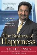 The Business of Happiness: 6 Secrets to Extraordinary Success in Life and Work Cover