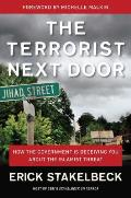 Terrorist Next Door How the Government is Deceiving You About the Islamist Threat