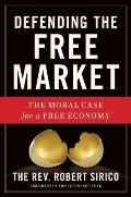 Defending the Free Market (12 Edition)