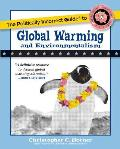 The Politically Incorrect Guide to Global Warming and Environmentalism (Politically Incorrect Guides)