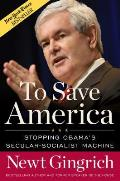To Save America: Stopping Obama's Secular-Socialist Machine Cover