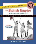 The Politically Incorrect Guide to the British Empire (Politically Incorrect Guides)