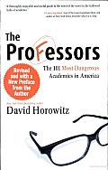The Professors: The 101 Most Dangerous Academics in America