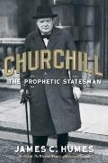 Churchill: The Prophetic Statesman Cover