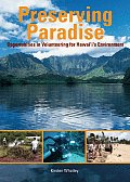 Preserving Paradise Opportunities in Volunteering for Hawaiis Environment