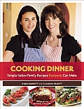 Cooking Dinner Simple Italian Family Recipes Everyone Can Make