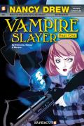 Nancy Drew Graphic Novels #01: Vampire Slayer, Part One Cover