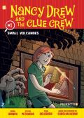 Nancy Drew and the Clue Crew #1: Small Volcanoes (Nancy Drew & the Clue Crew Graphic Novels)