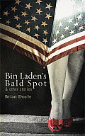 Bin Laden's Bald Spot: And Other Stories Cover