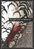 Straight with the Medicine: Narratives of Washoe Followers of the Tipi Way