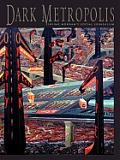 Dark Metropolis Irving Normans Social Surrealism