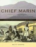 Chief Marin: Leader, Rebel, and Legend