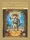 All the Saints of the City of the Angels Seeking the Soul of L A on Its Streets