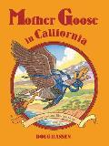 Mother Goose In California