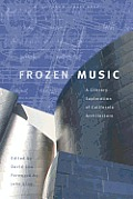 Frozen Music: A Literary Exp;oration of California Architecture