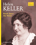 Helen Keller: Break Down the Walls!